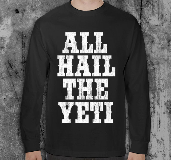 All Hail The Yeti