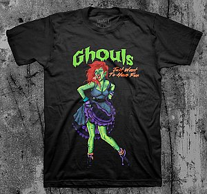 Ghouls Just Wanna...