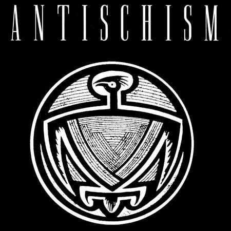Antischism Antischism